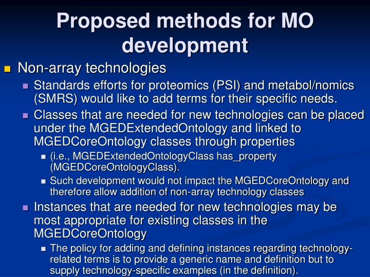 Proposed methods for MO development