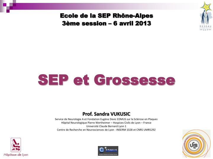 Ecole de la SEP Rhône-Alpes