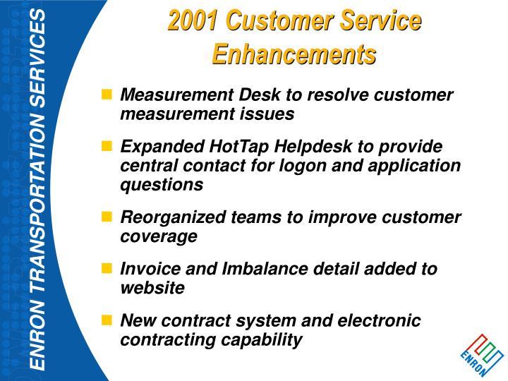 2001 Customer Service Enhancements