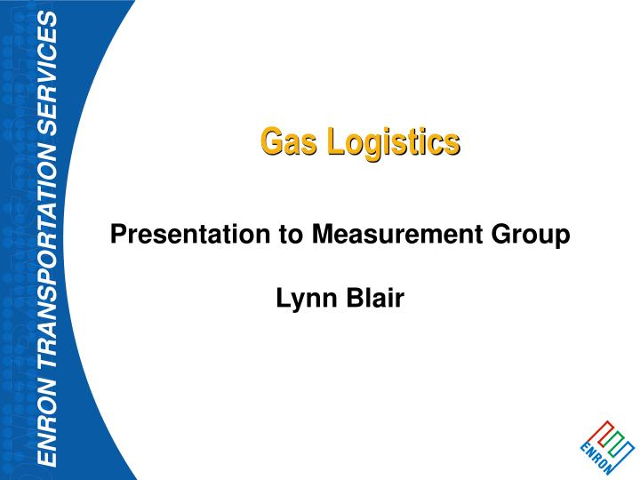 Gas Logistics