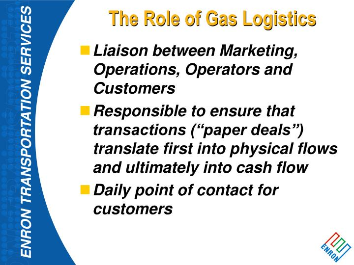 The role of gas logistics