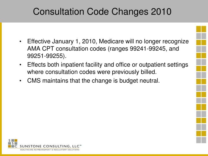 Consultation Code Changes 2010