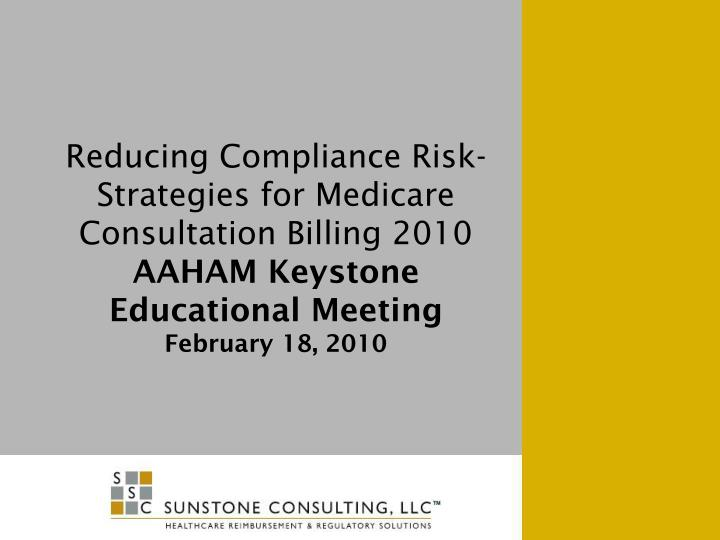 Reducing Compliance Risk-