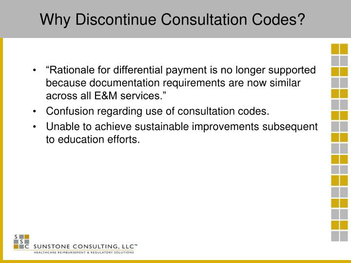Why Discontinue Consultation Codes?