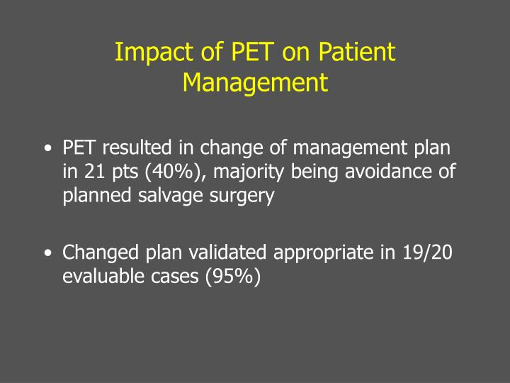 Impact of PET on Patient Management