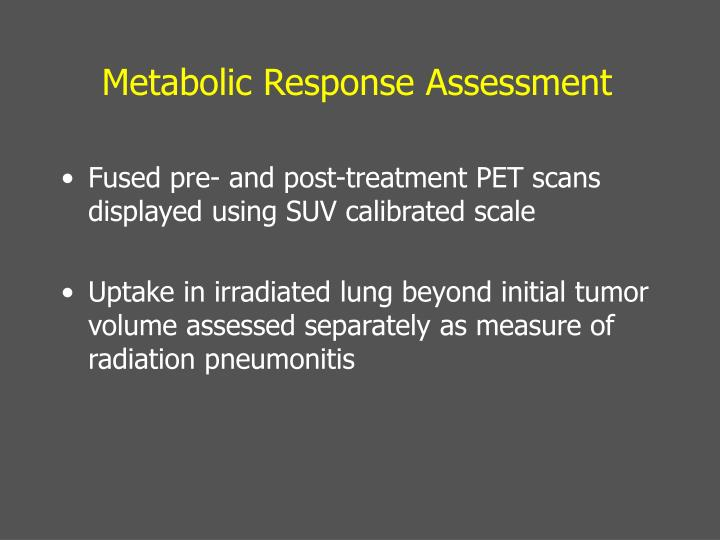Metabolic Response Assessment