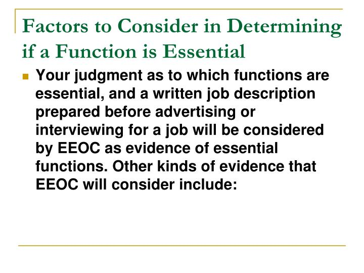 Factors to Consider in Determining if a Function is Essential
