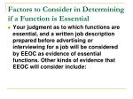 factors to consider in determining if a function is essential1