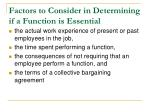 factors to consider in determining if a function is essential2