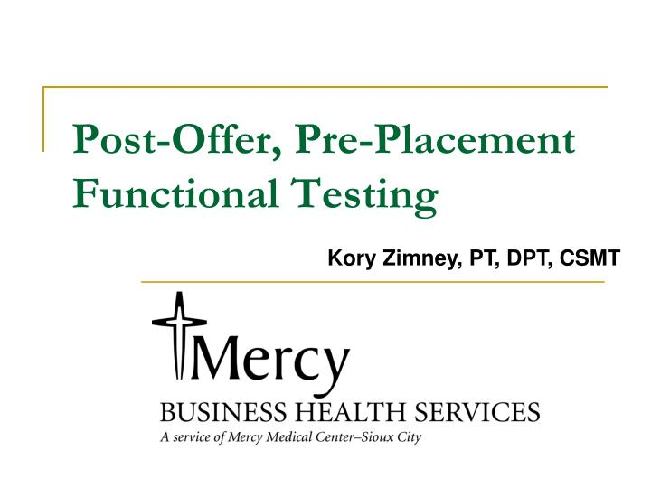 Post offer pre placement functional testing
