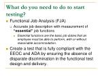 what do you need to do to start testing
