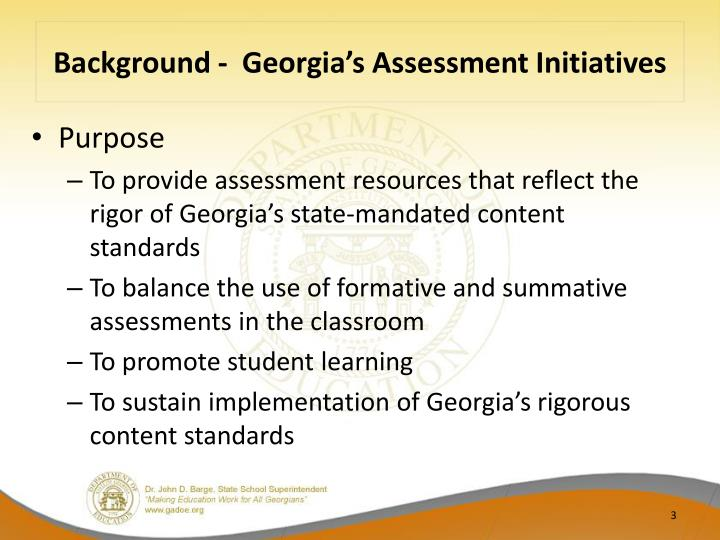 Background georgia s assessment initiatives