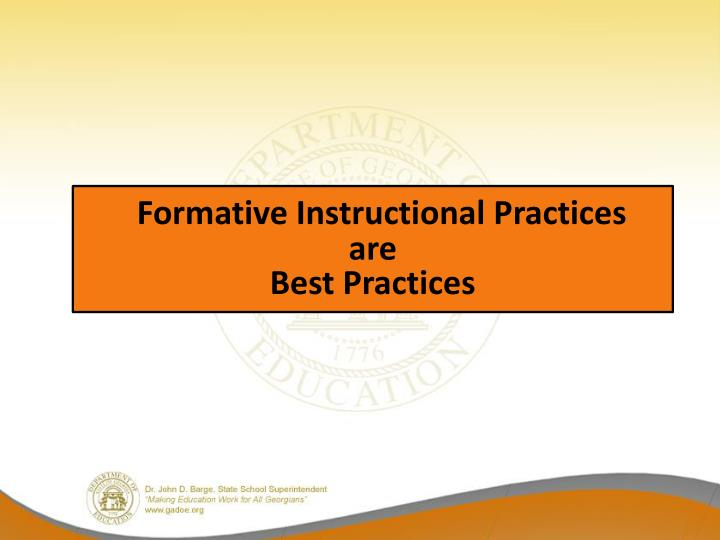 Formative Instructional Practices