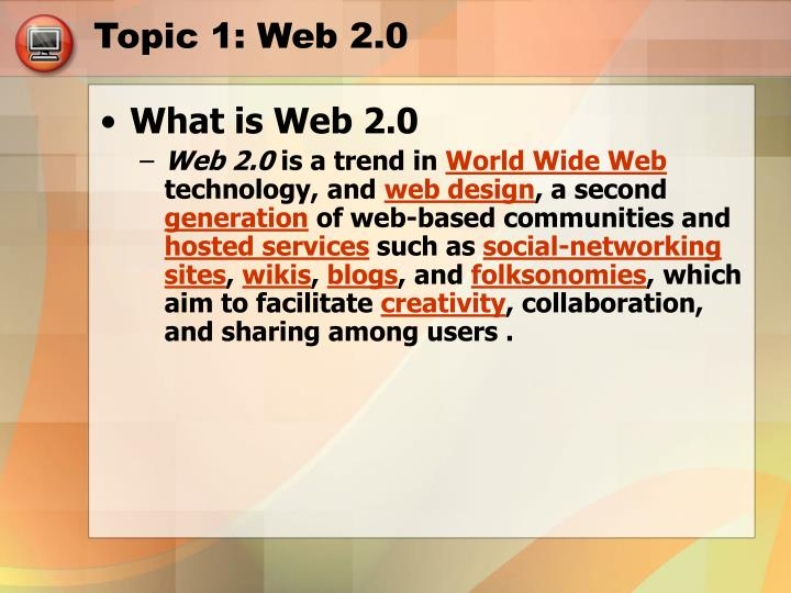 Topic 1: Web 2.0