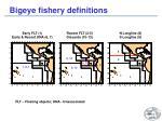 bigeye fishery definitions