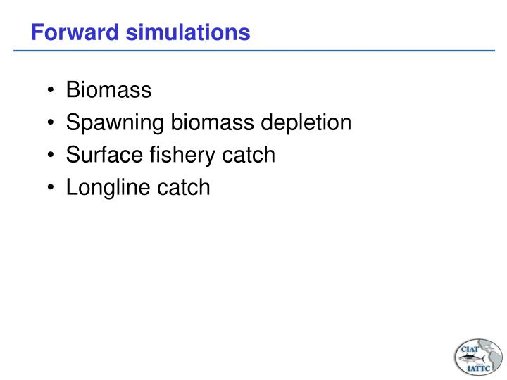 Forward simulations