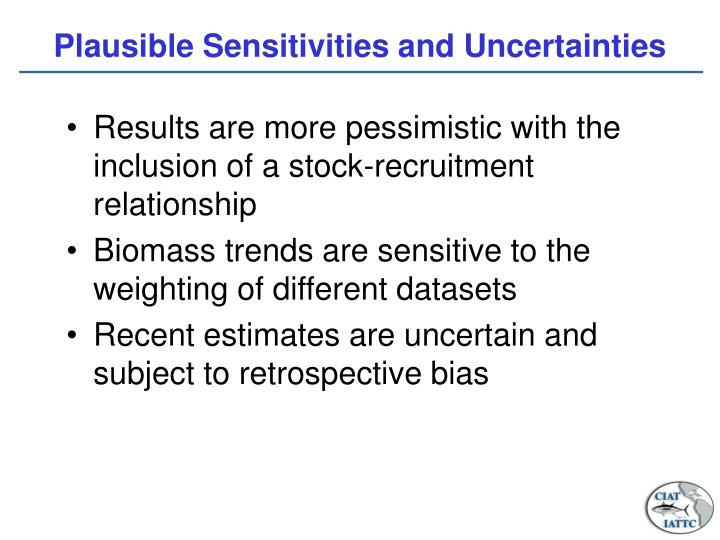 Plausible Sensitivities and Uncertainties