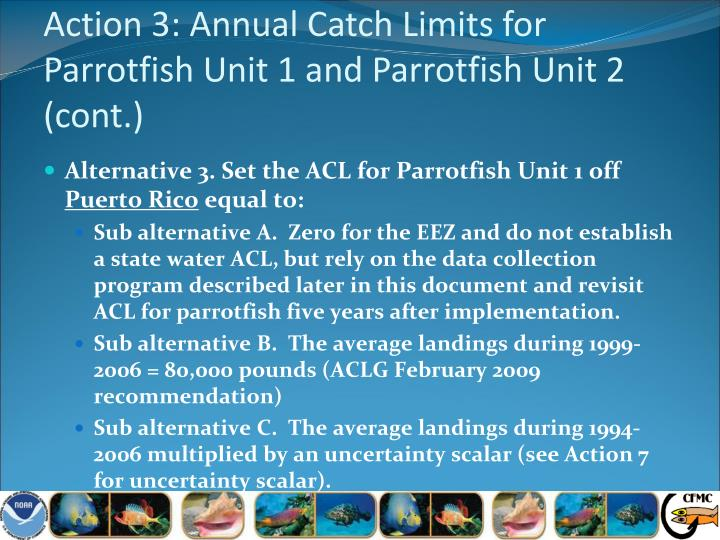 Action 3: Annual Catch Limits for Parrotfish Unit 1 and Parrotfish Unit 2 (cont.)