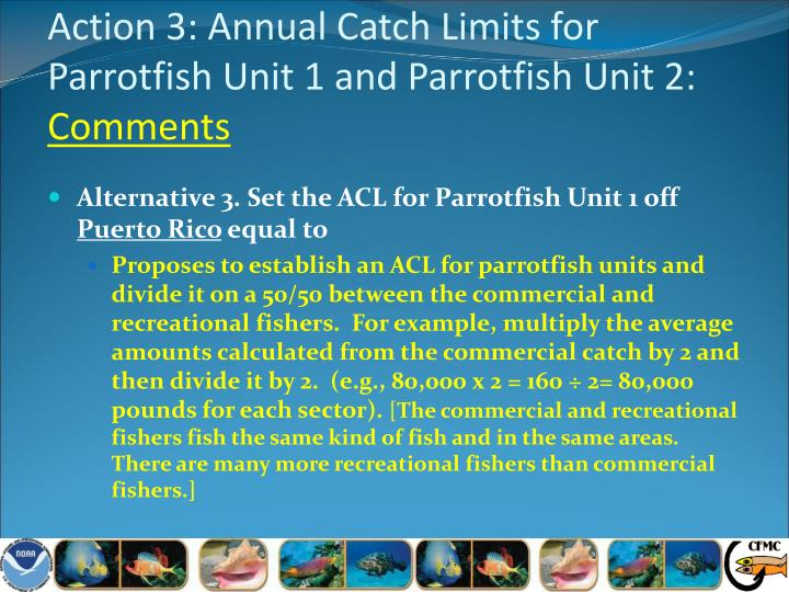 Action 3: Annual Catch Limits for Parrotfish Unit 1 and Parrotfish Unit 2: