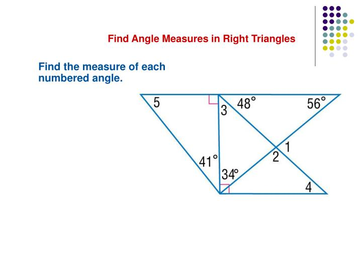 Find Angle Measures in Right Triangles