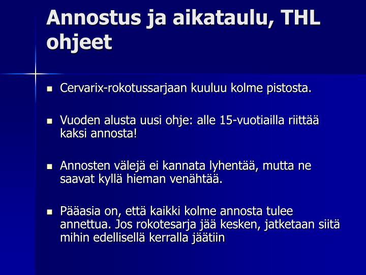 Annostus ja aikataulu, THL ohjeet