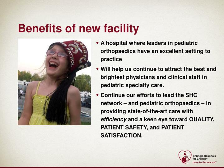 Benefits of new facility