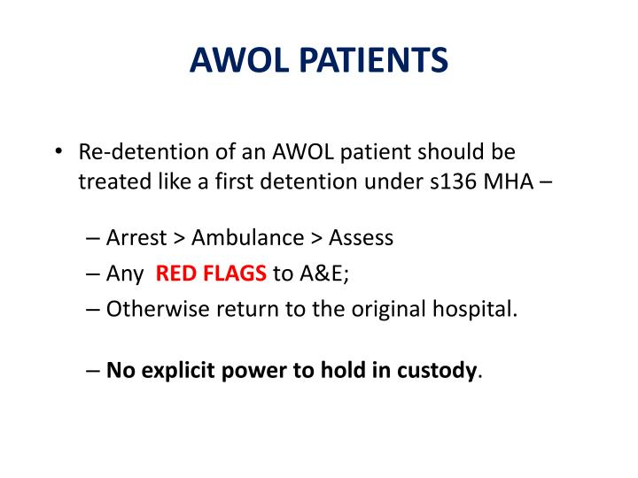 AWOL PATIENTS