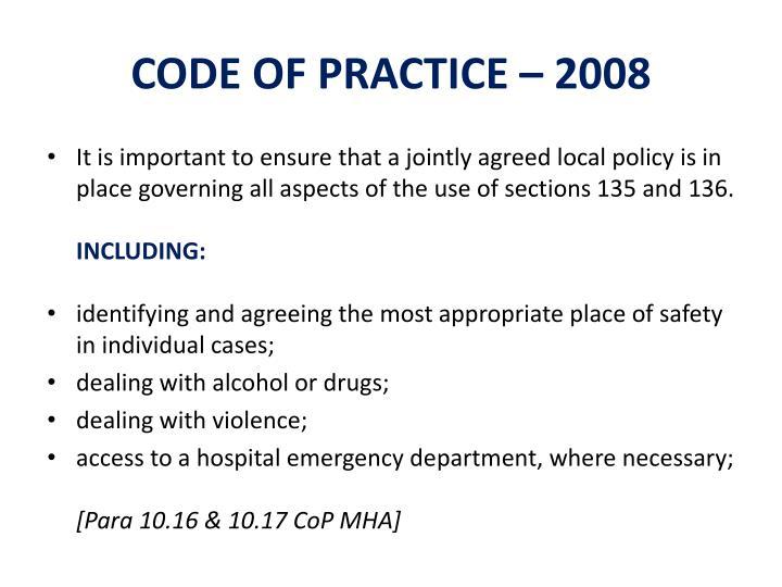 CODE OF PRACTICE – 2008
