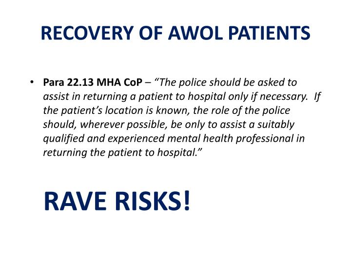 RECOVERY OF AWOL PATIENTS