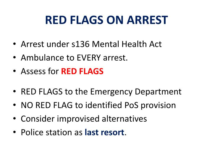 RED FLAGS ON ARREST