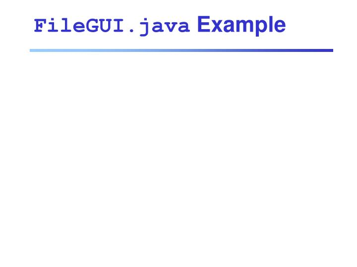 FileGUI.java