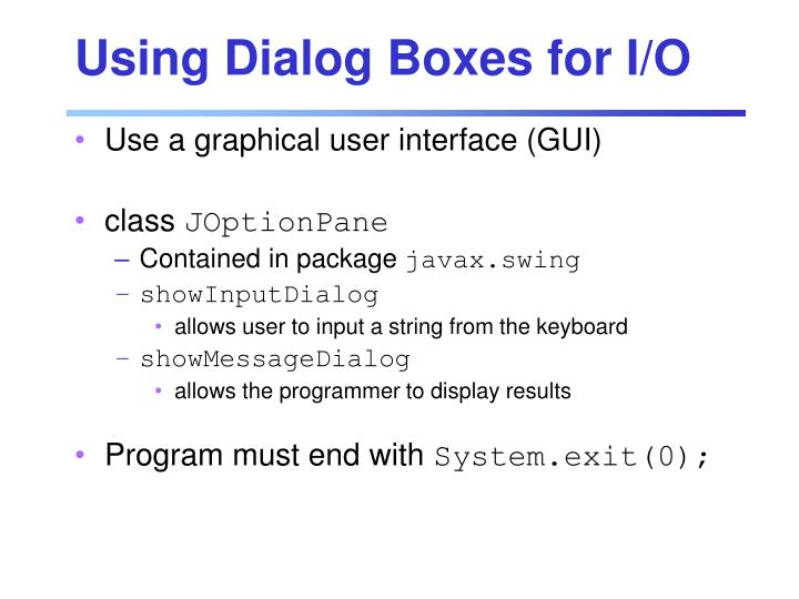 Using Dialog Boxes for I/O
