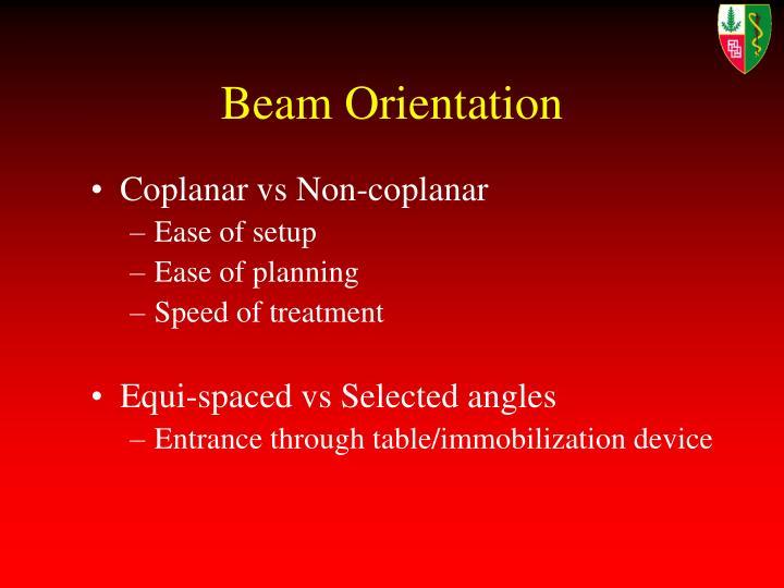 Beam Orientation
