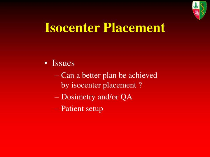 Isocenter Placement