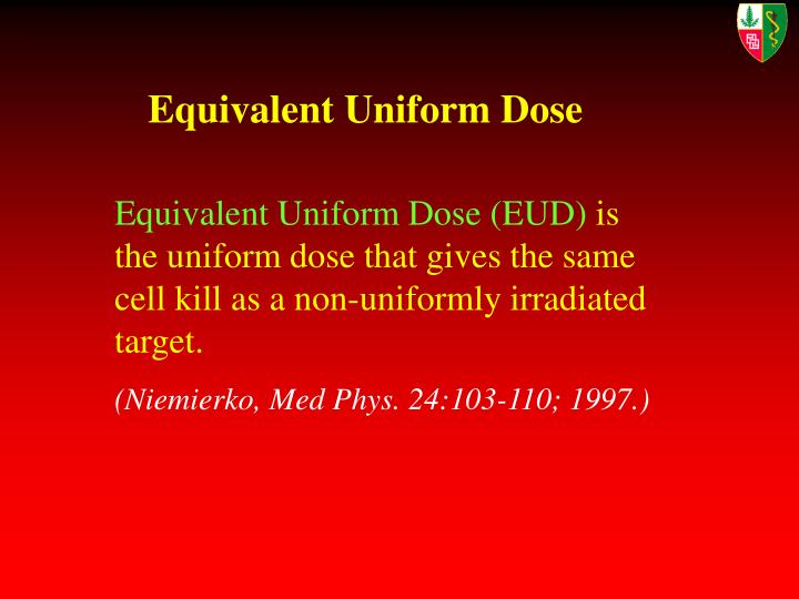 Equivalent Uniform Dose