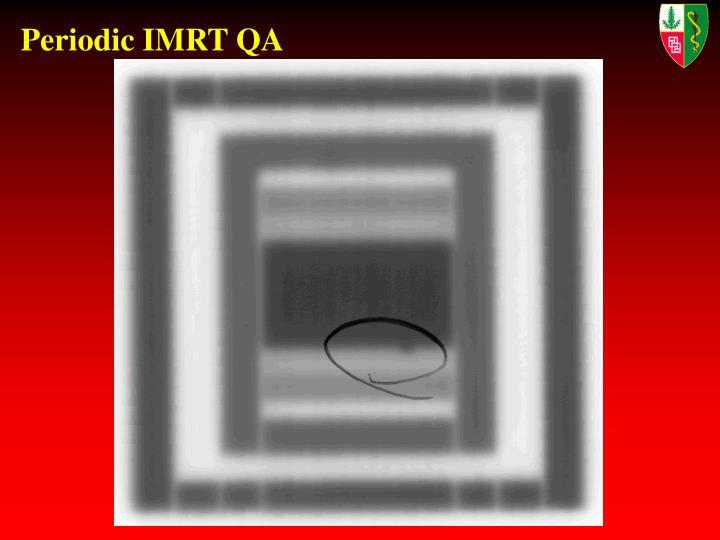Periodic IMRT QA