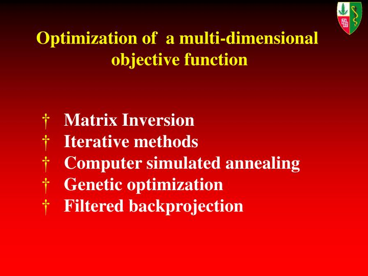 Optimization of  a multi-dimensional