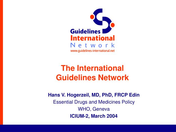 The international guidelines network
