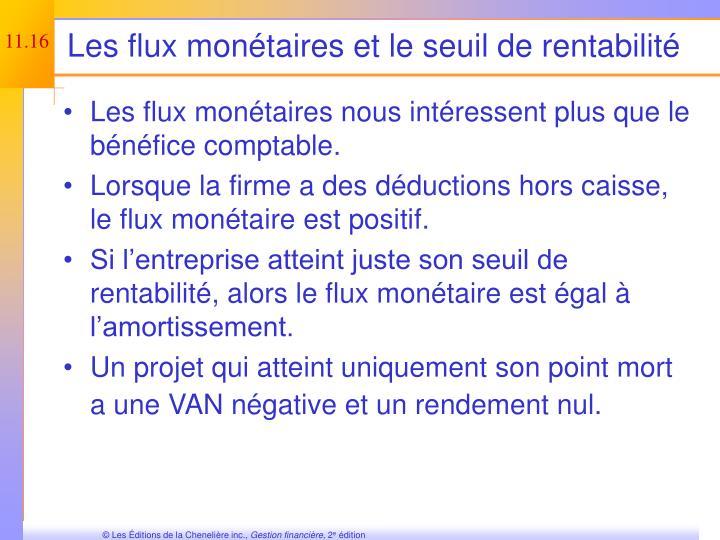 Les flux monétaires et le seuil de rentabilité