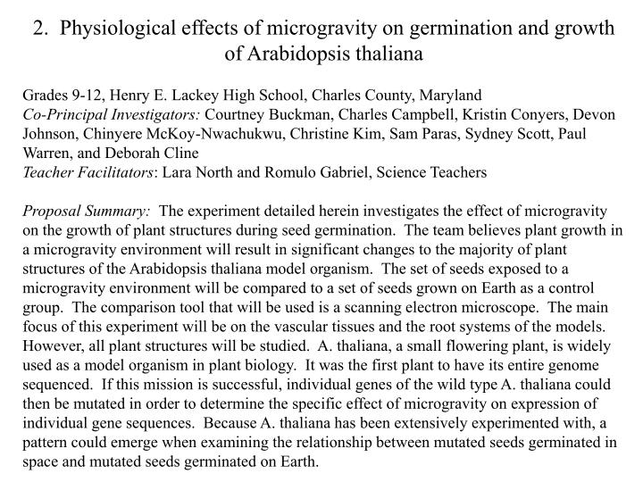 2.  Physiological effects of microgravity on germination and growth of Arabidopsis thaliana
