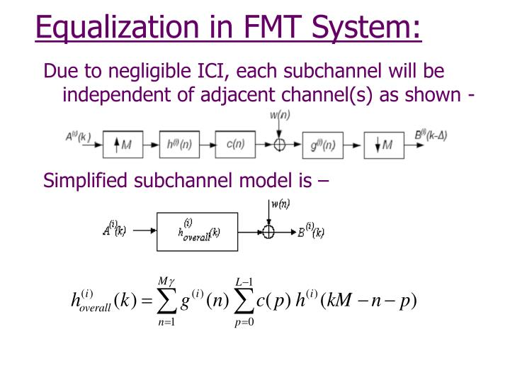 Equalization in FMT System:
