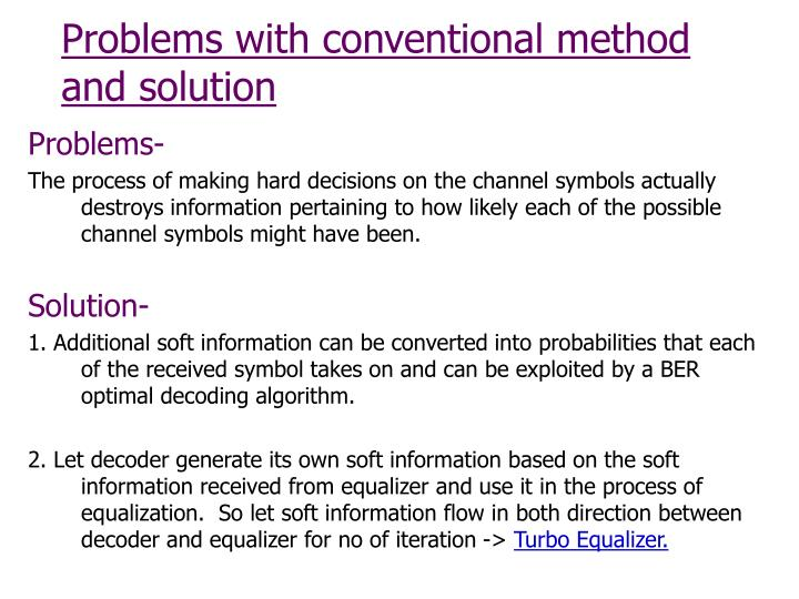 Problems with conventional method and solution