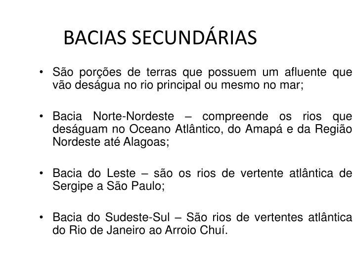 BACIAS SECUNDÁRIAS