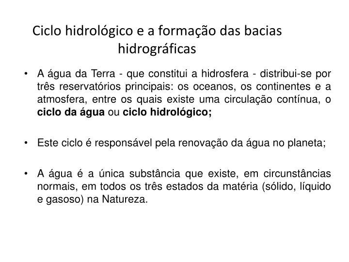 Ciclo hidrológico e a formação das bacias hidrográficas