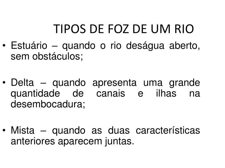TIPOS DE FOZ DE UM RIO