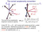the correct acoplanarity convention