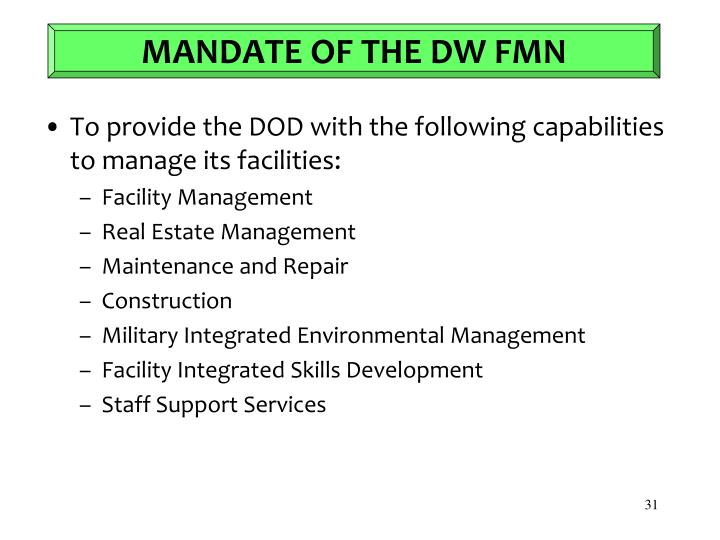 MANDATE OF THE DW FMN