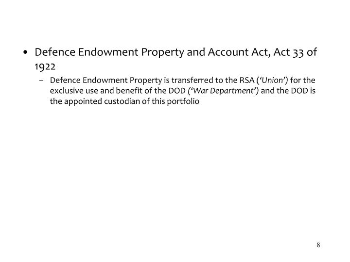 Defence Endowment Property and Account Act, Act 33 of 1922