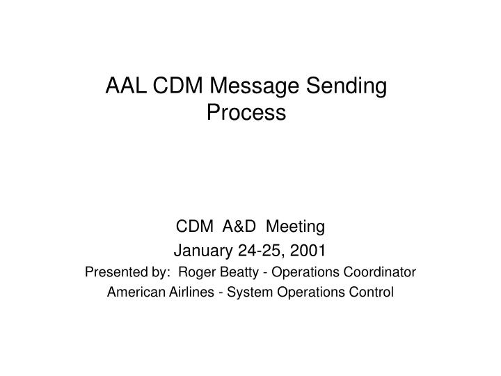 AAL CDM Message Sending
