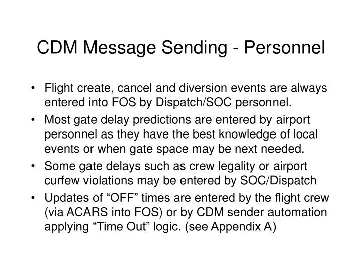 CDM Message Sending - Personnel